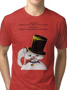 Fat Cat Club ! Tri-blend T-Shirt