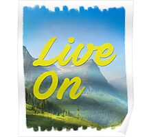 Keep on livin' Poster
