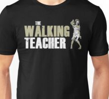 The Walking Teacher Unisex T-Shirt