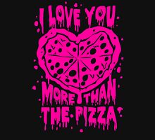 Love Pizza Valentine Unisex T-Shirt