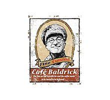 CAFE BALDRICK Photographic Print