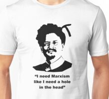 "Trotsky "" I need Marxism like I need a hole in the head"" Unisex T-Shirt"