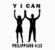 Y i CAN--PHILIPPIANS 4:13--VARIOUS CHRISTIAN APPAREL Unisex T-Shirt