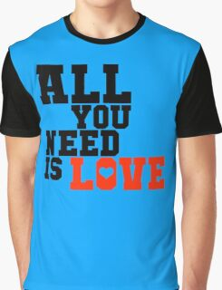 Need Love in Valentine Graphic T-Shirt