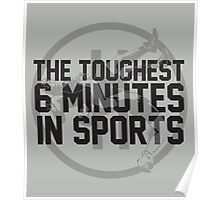 The Toughest 6 Minutes Poster