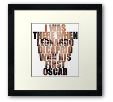 I was there! Framed Print