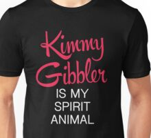 Kimmy Gibbler is my spirit animal Unisex T-Shirt