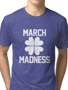 March Madness - St. Patrick's Day Tri-blend T-Shirt