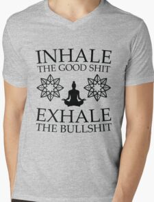Yoga: Inhale the good shit Mens V-Neck T-Shirt