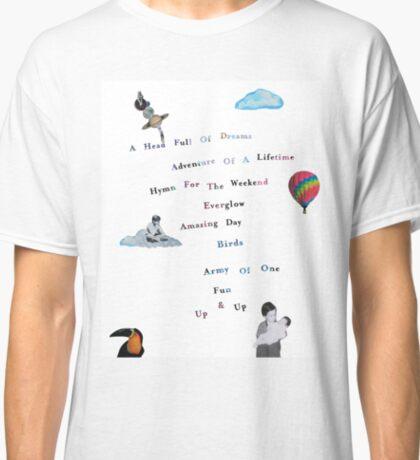 A Head Full of Dreams Classic T-Shirt