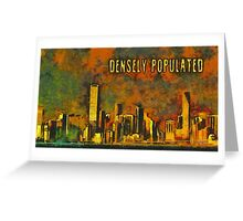 Densely populated Greeting Card