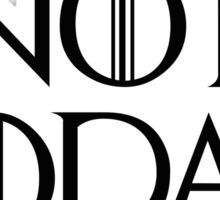 Game of Thrones - Not Today Sticker