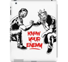 Know your enemy iPad Case/Skin
