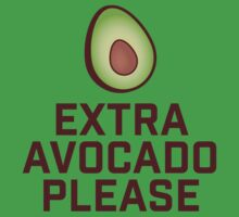 Extra Avocado Please Kids Tee