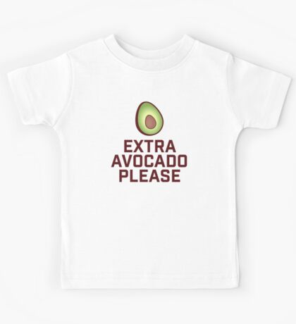 Extra Avocado Please Kids Tee