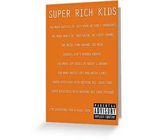 Super Rich Kids Greeting Card