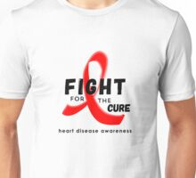 Fight for the Cure Heart Disease Awareness Unisex T-Shirt