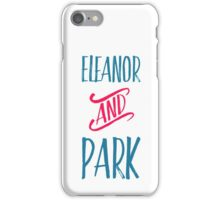 Eleanor and Park iPhone Case/Skin