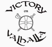 Victory or Valhalla, black Kids Tee