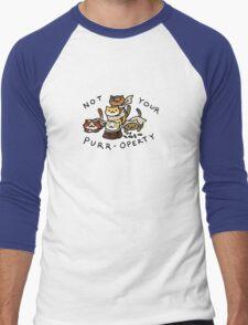 Not Your Purr-operty! Men's Baseball ¾ T-Shirt