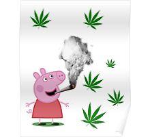 Peppa Pig 420 Poster