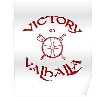 Victory or Valhalla, red Poster