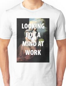 A MIND AT WORK Unisex T-Shirt