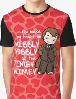 You Make My Heart Go Wibbly Wobbly Graphic T-Shirt