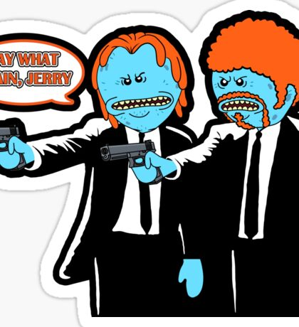 Mr. Meeseeks - Pulp Fiction parody Sticker
