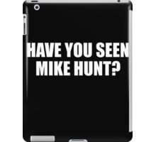 mike hunt iPad Case/Skin