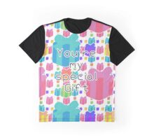 You're my special Gift!! Graphic T-Shirt