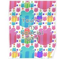 You're my special Gift!! Poster