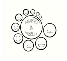 Wrapped In Bubbles Art Print