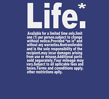 Life Available for a limited time only Unisex T-Shirt