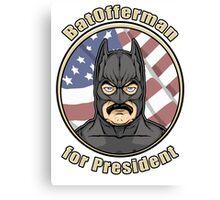 BatOfferman - For President Canvas Print