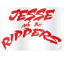 Jesse and the Rippers red Poster