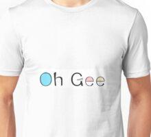 Oh Gee Word Art Unisex T-Shirt