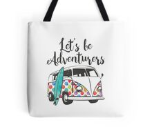Lets be adventurers Tote Bag