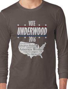 Vote Frank Underwood 2016 Long Sleeve T-Shirt