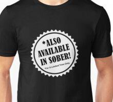 Also Sober Unisex T-Shirt