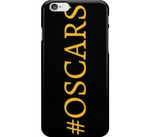 #Oscars iPhone Case/Skin