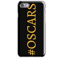 #Oscars iPhone Case/Skin
