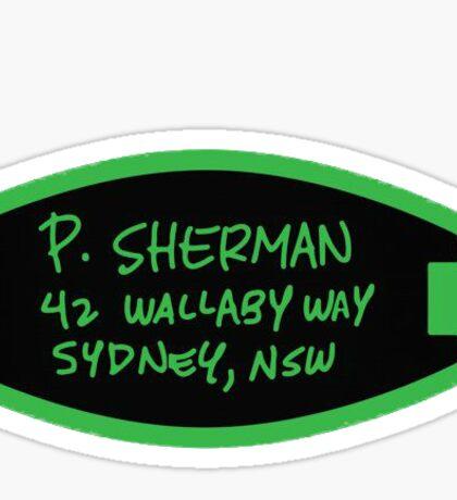P. Sherman 42 Wallaby Way Sydney, NSW Sticker