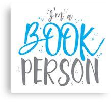 I'm a BOOK PERSON Canvas Print