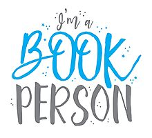 I'm a BOOK PERSON Photographic Print