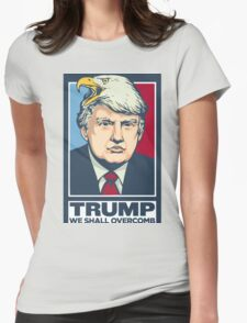"""We Shall Overcomb"" - Donald Trump Womens Fitted T-Shirt"