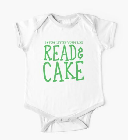I love four letter words like READ and CAKE One Piece - Short Sleeve