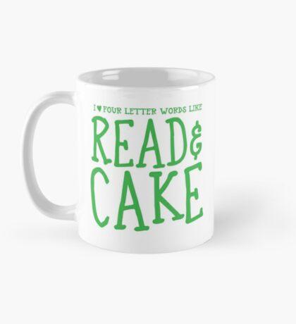 I love four letter words like READ and CAKE Mug