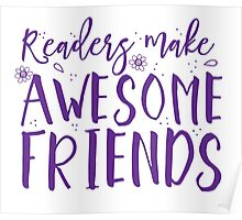 READERS make awesome friends Poster