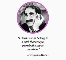 [Quote] Groucho Marx - Club Unisex T-Shirt